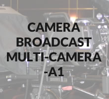 Camera broadcast / Multi-camera - A1
