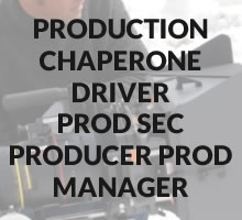 Production (Chaperone, Driver, Prod Sec, Producer, Prod Manager)